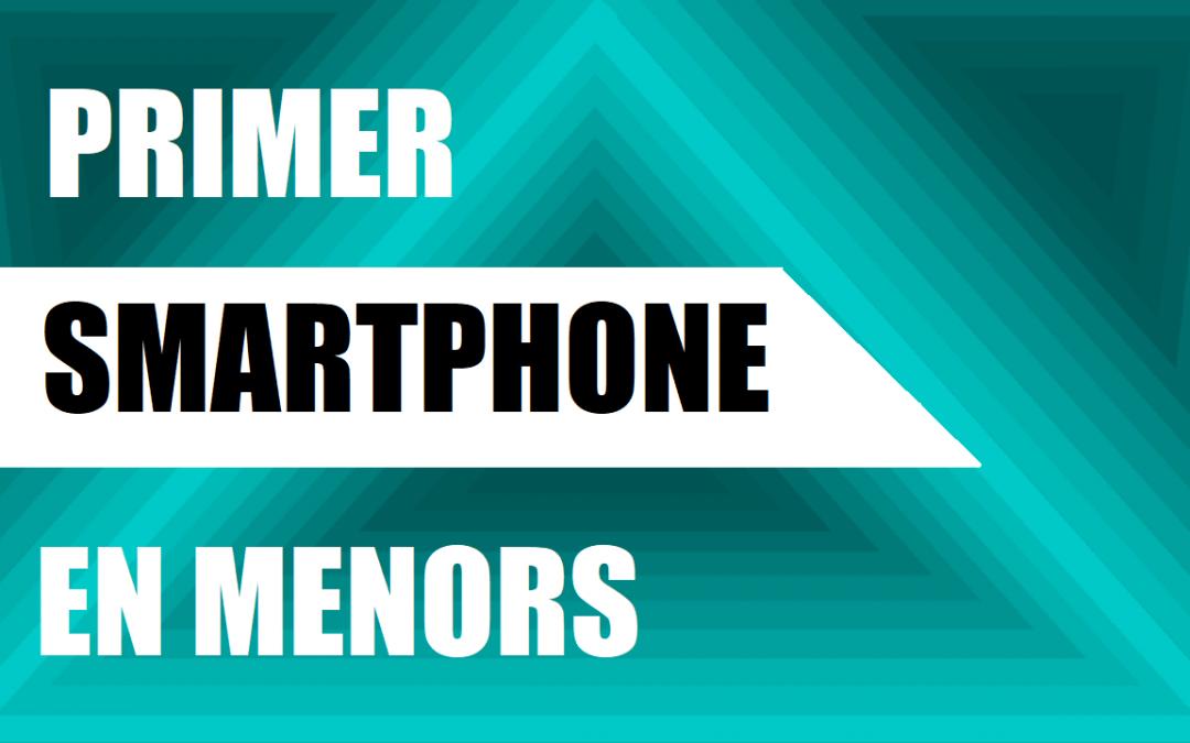 Primer Smartphone en menors